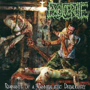 EXULCERATE | Remnants of a Cannibalistic Debauchery CD