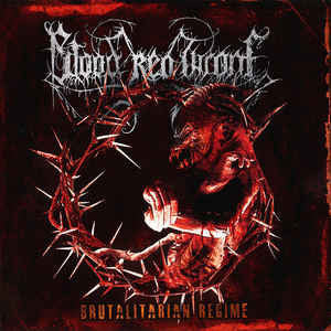 Blood Red Throne ‎– Brutalitarian Regime CD
