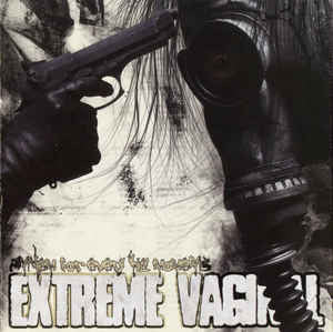EXTREME VAGINAL | Anthems for every kill moments CD