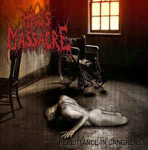 MASS MASSACRE | Repentance In Gangrene CD