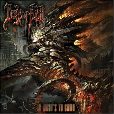 Deeds Of Flesh ‎– Of What's To Come CD