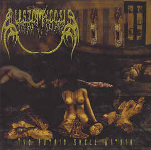 BLASTOMYCOSIS | The Putrid Smell Within CD