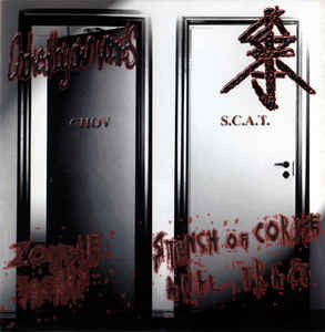 Choked By Own Vomits / S.C.A.T. ‎– Zombie Yegers / Stench Of Corpse Anal Tract SPLIT CD