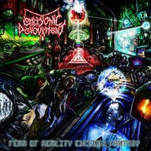 EMBRYONIC DEVOURMENT | Fear of Reality Exceeds Fantasy CD