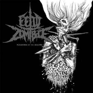Fetid Zombie ‎– Pleasures Of The Scalpel CD