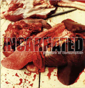 INCARNATED | Pleasure of Consumption CD