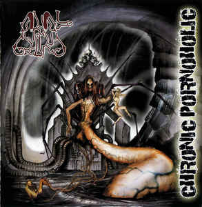 Anal Grind ‎– Chronic Pornoholic CD