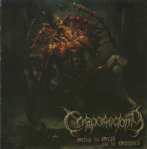 CORPORECTOMY | Within the Weak and the Wounded EP CD