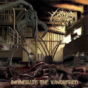 GORED | Incinerate The Vanquished CD