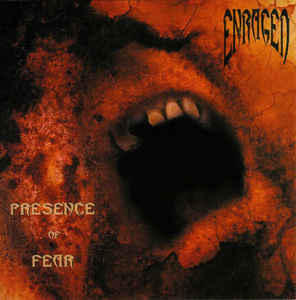 Enraged ‎– Presence Of Fear CD
