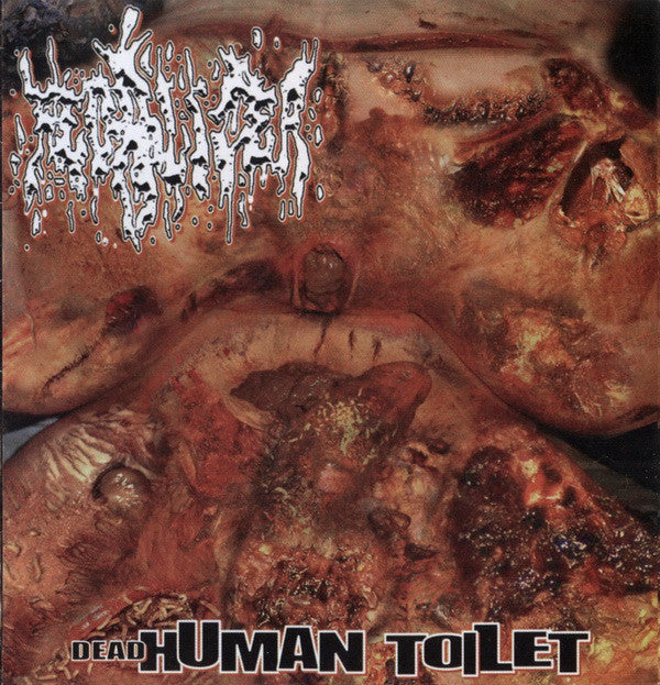 Fecalizer / Goresplattered / Ripping Organs ‎– Dead Human Toilet / Gore Fucking Bless You / Gore Auto-Psy Split CD