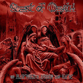 SCENT OF DEATH | Of Martyrs's Agony And Hate cd