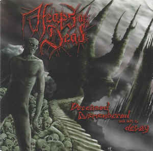 HEAPS OF DEAD | Deceased Dismembered and Left to Decay CD