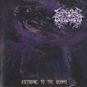 Euphoric Defilement ‎– Ascending To The Worms CD
