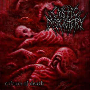 Cystic Dysentery ‎– Culture Of Death CD