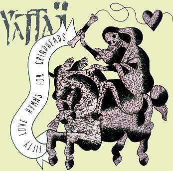 Yattaï ‎– Fifty Love Hymns For Grindheads CD