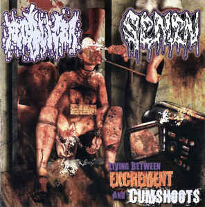 Fecalizer / Semen  ‎– Living Between Excrements And Cumshots SPLIT CD