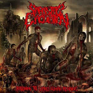 Parasitic Ejaculation ‎– Rationing The Sacred Human Remains CD