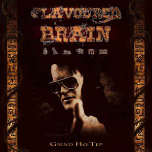 Flavoured Brain ‎– Grind Ho Tep PRO CD-R