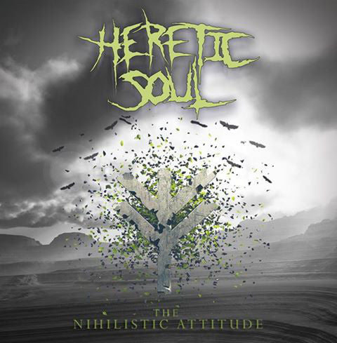 HERETIC SOUL | The Nihilistic Attitude CD