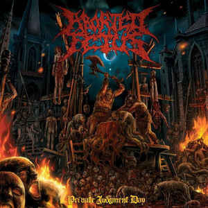 Aborted Fetus -  Private Judgement Day CD