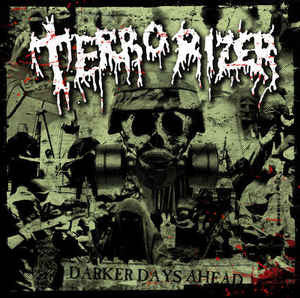 Terrorizer ‎– Darker Days Ahead CD