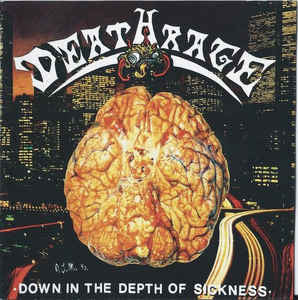 Deathrage ‎– Down In The Depth Of Sickness CD