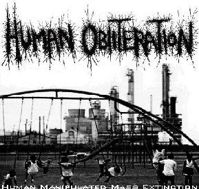 HUMAN OBLITERATION - Human Manipulated Mass Extinction CD