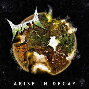 IMPACTOR | Arise In Decay CD