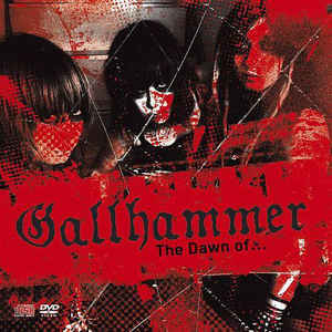 Gallhammer ‎– The Dawn Of... CD