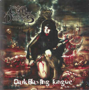 EVIL DARKNESS | Dark Blasting Tongue CD