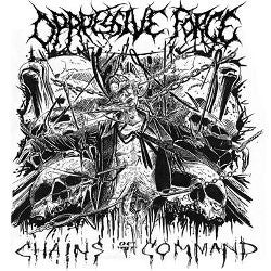 OPPRESSIVE FORCE  | Chains Of Command CARDBOARD SLEEVE EP CD