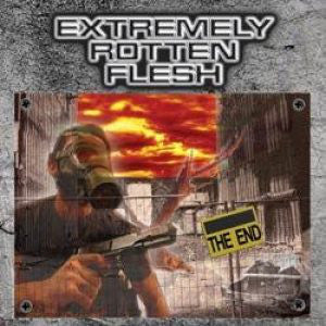 EXTREMELY ROTTEN FLESH | The End CD