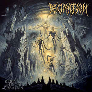 DECIMATION | Reign of Ungodly Creation CD