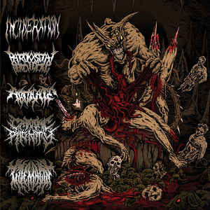Incineration, Paroxysmal Butchering, Abdicate, Catatonic Rigidity, Goemagot ‎– Horrendous Forms Of Human Ruination Split CD