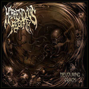 HORRENDOUS REBIRTH | Devouring Chaos CD