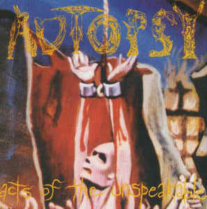 Autopsy  ‎– Acts Of The Unspeakable LP Gatefold VINYL