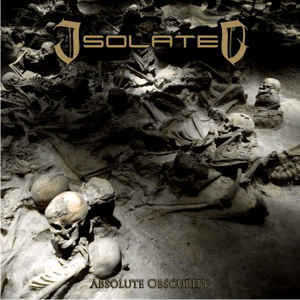 ISOLATED │ Absolute Obscurity CD