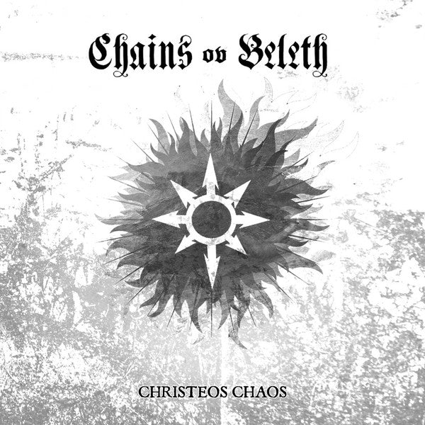 Chains Ov Beleth ‎– Christeos Chaos CD