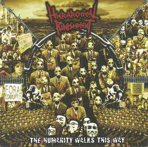 HIERARCHICAL PUNISHMENT | The Humanity Walks This Way CD