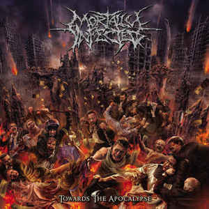 MORTALLY INFECTED | Towards the Apocalypse CD 2015