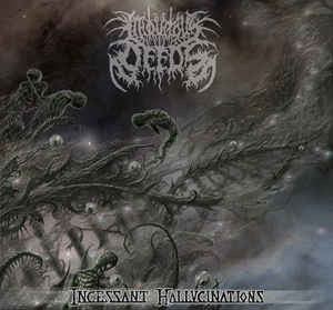 INIQUITOUS DEEDS | Incessant Hallucinations CD