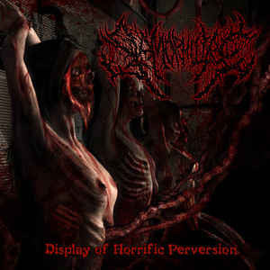SLAMOPHILIAC │ Display Of Horrorific Perversion CD