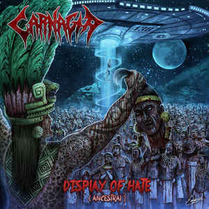 CARNAGIA | Display Of Hate (Ancestral) CD