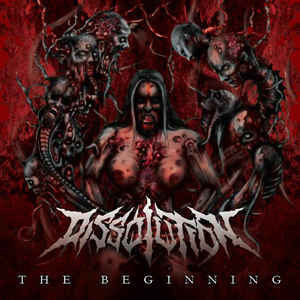 Dissolution ‎– The Beginning CD
