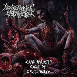 Myocardial Infarction ‎– Cannibalistic Gore Of Grotesque CD