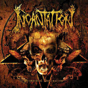 INCANTATION | Primordial Domination CD