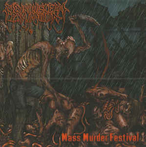 Neuro-Visceral Exhumation ‎– Mass Murder Festival CD