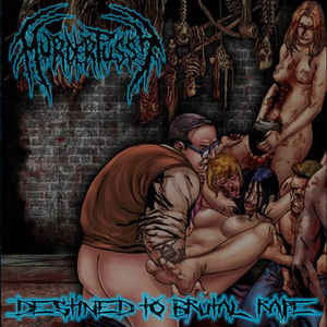 MURDER PUSSY | Destined to Brutal Rape CD
