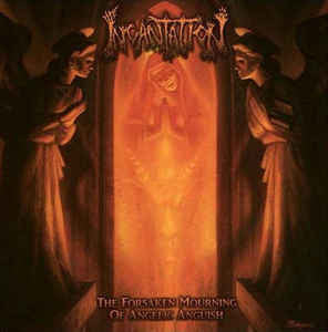 Incantation ‎– The Forsaken Mourning Of Angelic Anguish CD